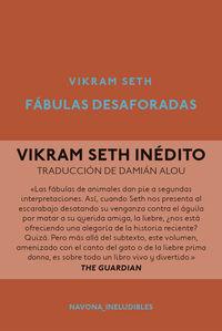Fabulas Desaforadas - Vikram Seth