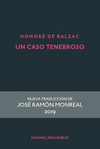 Un caso tenebroso - Honore De Balzac