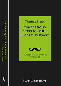 Confessions De Felix Krull, Lladre I Farsant - Thomas Mann