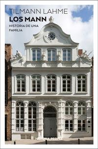 Mann, Los - Historia De Una Familia - Tilmann Lahme