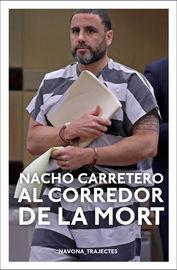 Al Corredor De La Mort - Nacho Carretero