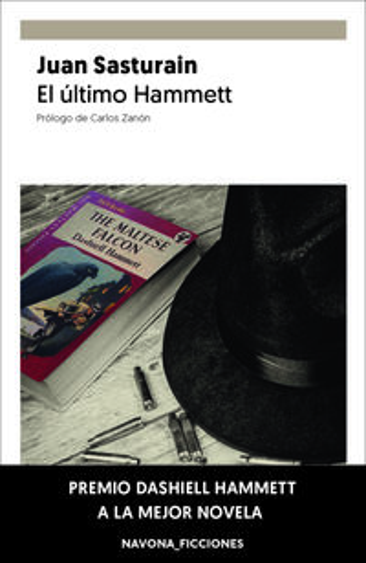 ULTIMO HAMMETT, EL (PREMIO DASHIELL HAMMETT A LA MEJOR NOVELA EN LA SEMANA NEGRA DE GIJON 2019)
