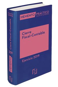 Memento Cierre Fiscal-Contable - Ejercicio 2019 - Aa. Vv.