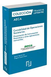 Contabilidad De Operaciones Societarias - Presentacion De Instrumentos Financieros Y Otras Operaciones Mercantiles - Aa. Vv.