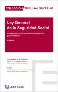 (5 ED) LEY GENERAL DE LA SEGURIDAD SOCIAL - COMENTADA