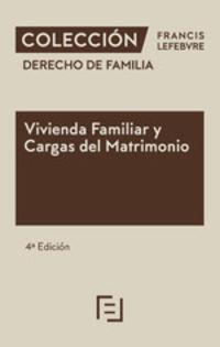 (4 ED) VIVIENDA FAMILIAR Y CARGAS DEL MATRIMONIO