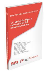 REGULACION LEGAL Y CONVENCIONAL DEL TIEMPO DE TRABAJO, LA