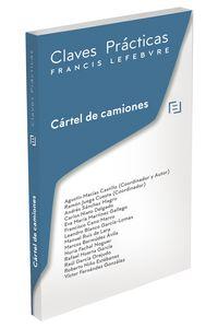 CLAVES PRACTICAS CARTEL DE CAMIONES