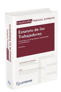 (10 ED) ESTATUTO DE LOS TRABAJADORES, CON JURISPRUDENCIA SISTEMATIZADA Y CONCORDANCIAS