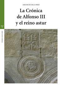 CRONICA DE ALFONSO III Y EL REINO ASTUR, LA