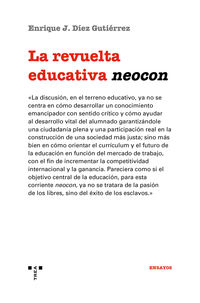 REVUELTA EDUCATIVA NEOCON, LA