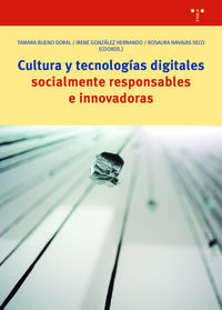 CULTURA Y TECNOLOGIAS DIGITALES SOCIALMENTE RESPONSABLES E INNOVADORAS