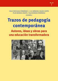 TRAZOS DE PEDAGOGIA CONTEMPORANEA - AUTORES, IDEAS Y OBRAS PARA UNA EDUCACION TRANSFORMADORA
