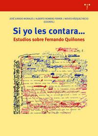 SI YO LES CONTARA. .. - ESTUDIOS SOBRE FERNANDO QUIÑONES