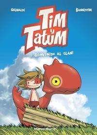 TIM Y TATUM 1 - ¡BIENVENIDO AL CLAN!