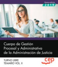 TEMARIO 2 T. L. - CUERPO DE GESTION PROCESAL - ADMINISTRACION DE JUSTICIA - TURNO LIBRE