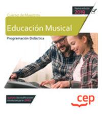 EDUCACION MUSICAL - CUERPO DE MAESTROS - PROGRAMACION DIDACTICA