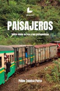Paisajeros - Pablo Zulaica Parra
