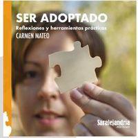 SER ADOPTADO - REFLEXIONES Y HERRAMIENTAS PRACTICAS