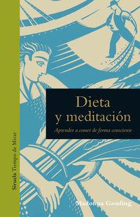 Dieta Y Meditacion - Madonna Gauding