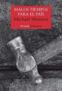Malos Tiempos Para El Pais - Michael Mention