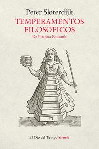 TEMPERAMENTOS FILOSOFICOS - DE PLATON A FOUCAULT