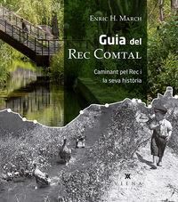 GUIA DEL REC COMTAL - CAMINANT PEL REC I LA SEVA HISTORIA