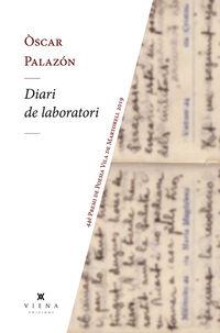 Diari De Laboratori (premi Poesia Vila De Martorell 2019) - Oscar Palazon