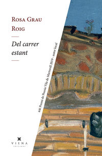 Del Carrer Estant (premi De Poesia Vila De Martorell 2019) - Rosa Grau Roig