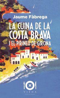 CUINA DE LA COSTA BRAVA I EL PIRINEU DE GIRONA, LA
