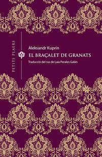 BRAÇALET DE GRANATS, EL