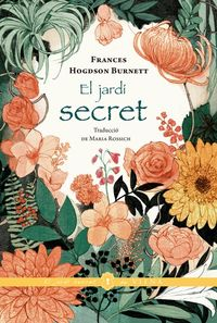 JARDI SECRET, EL