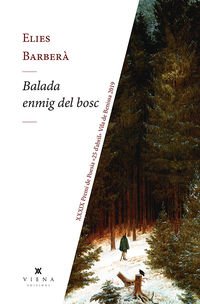 Balada Enmig Del Bosc - Elies Barbera Bolinches