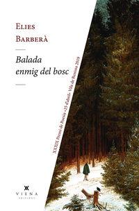 BALADA ENMIG DEL BOSC