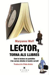 LECTOR, TORNA ALS LLIBRES - COM LA LECTURA EN PANTALLES I LES XARXES AFECTEN A NOSTRE CERVELL