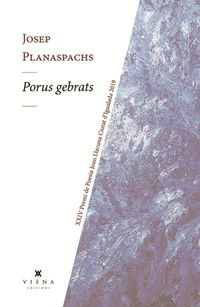 PORUS GEBRATS (XXIV PREMI DE POESIA JOAN LLACUNA CIUTAT D'IGUALADA 2019)