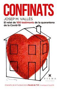 CONFINATS - 100 VIVENCIES ESCRITES DURANT LA QUARENTENA DE LA COVID-19