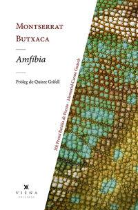 Amfibia (20e Premi Betulia De Poesia - Memorial Carme Guasch) - Montserrat Butxaca Fernandez