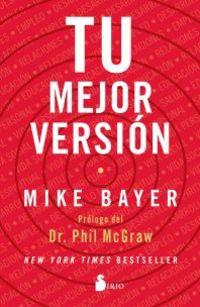 Tu Mejor Version - Mike Bayer