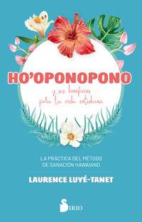 HO'OPONOPONO - LA PRACTICA DEL METODO DE SANACION HAWAIANO