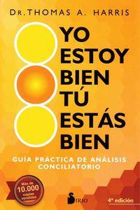 Yo Estoy Bien Tu Estas Bien - Guia Practica De Analisis Conciliatorio - Thomas A. Harris
