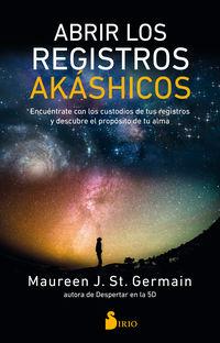 ABRIR LOS REGISTROS AKASHICOS - ENCUENTRATE CON LOS CUSTODIOS DE TUS REGISTROS Y DESCUBRE EL PROPOSITO DE TU ALMA