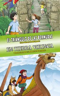TRIANGULO DE LAS BERMUDAS, EL / EN TIERRA VIKINGA