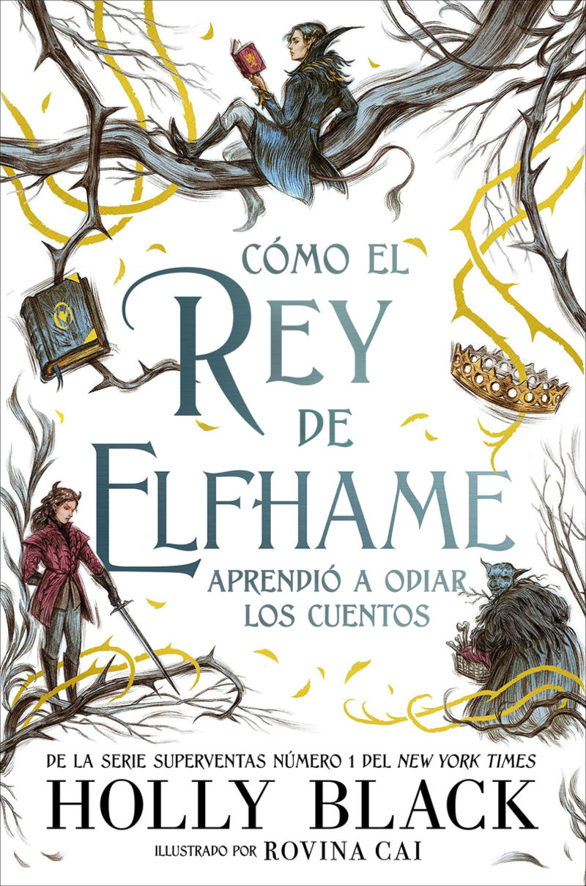 COMO EL REY DE ELFHAME APRENDIO A ODIAR LOS CUENTOS (LOS HABITANTES DEL AIRE)