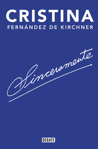 Sinceramente - C. Fernandez De Kirchner