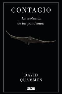 Contagio - La Evolucion De Las Pandemias - David Quammen