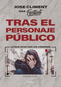 TRAS EL PERSONAJE PUBLICO