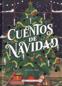 CUENTOS DE NAVIDAD - CLASICOS ILUSTRADOS