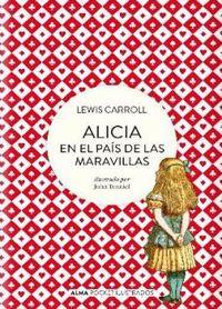 Alicia En El Pais De Las Maravillas - Lewis Carroll / John Tenniel (il. )