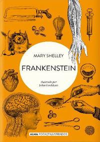 Frankenstein (pocket) - Mary Shelley / John Coulthart (il. )